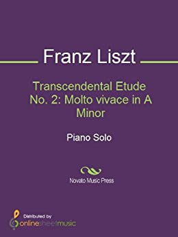 Transcendental Etude No. 2: Molto vivace in A Minor de [Franz Liszt]