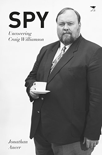 Spy - Uncovering Craig Williamson by [Ancer, Jonathan]