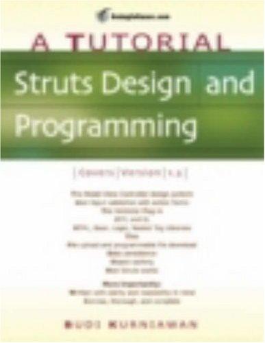 Struts Design and Programming: A Tutorial por Budi Kurniawan
