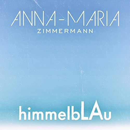 Himmelblaue Augen (Single Mix)