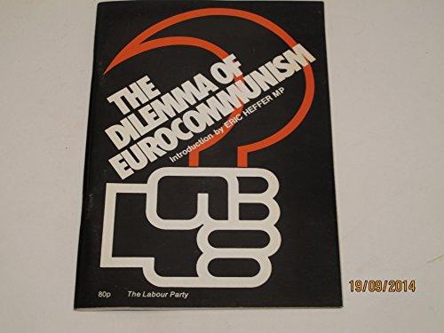 Dilemma of Eurocommunism por Labour Party