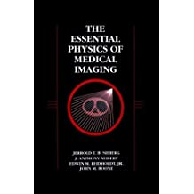 Essential Physics of Medical Imaging by Jerrold T. Bushberg (1994-01-15)