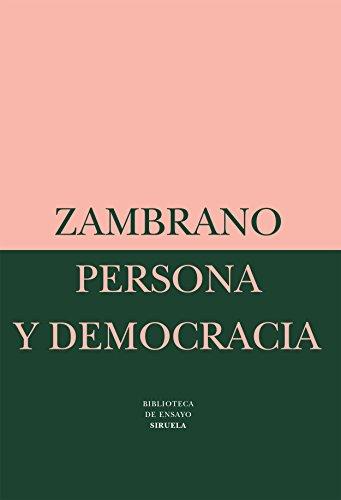 Persona y democracia: La historia sacrificial (Biblioteca de Ensayo / Serie mayor)