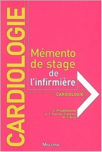 cardiologie-mmento-de-stage-de-l-39-infirmire-de-christophe-prudhomme-marie-france-brun-anne-franoise-pauchet-traversat-16-mai-2006