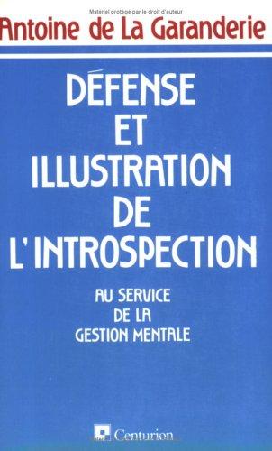 Défense et illustration de l'introspection : Au service de la gestion mentale