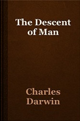 The Descent of Man (Illustrated) (English Edition)