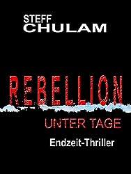 Rebellion unter Tage