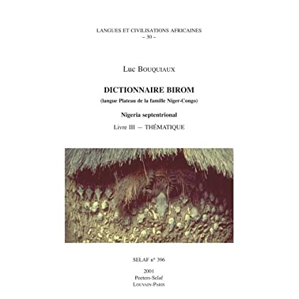 Dictionnaire Birom Livre III, Thématique
