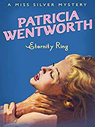 Eternity Ring (Miss Silver Mystery Book 14)