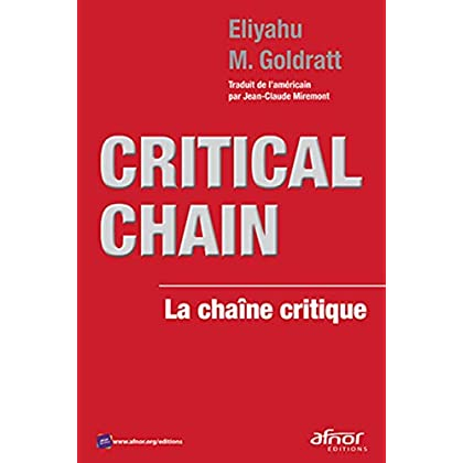 Critical Chain: La chaîne critique