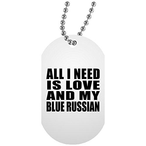 Mens Navy Blue Dog (All I Need Is Love And My Blue Russian - Military Dog Tag Militär Hundemarke Weiß Silberkette ID-Anhänger - Geschenk zum Geburtstag Jahrestag Muttertag Vatertag Ostern)