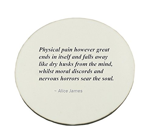 Circle Mousepad with Physical pain however great ends in itself and falls away like dry husks from the mind, whilst moral discords and nervous horrors sear the soul.