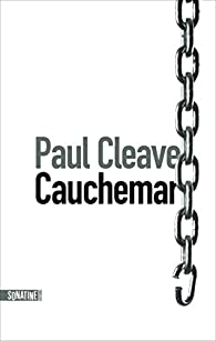Cauchemar par Paul Cleave