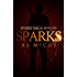 Sparks (Sparks Saga Book 1)