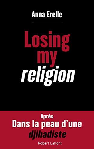 Losing my religion par Anna ERELLE