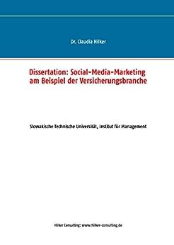 Social-Media-Marketing am Beispiel der Versicherungsbranche: Dissertation von [Hilker, Claudia]