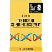 A Guide to The Logic of Scientific Discovery (The Popular Popper Book 1) (English Edition)