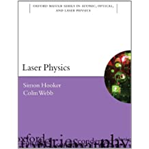 Laser Physics (Oxford Master Series in Atomic, Optical, and Laser Physics)