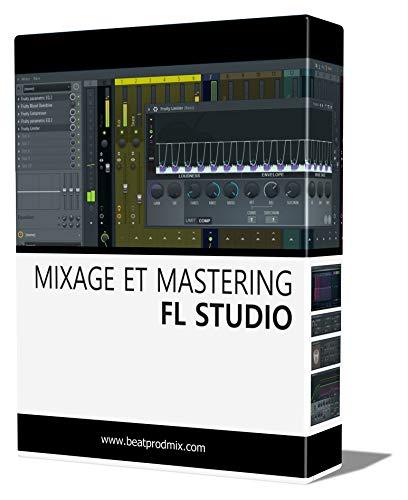Mixage et Mastering sur FL Studio par