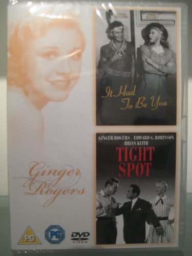 It Had To Be You / Tight Spot by Ginger Rogers