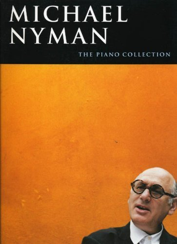 Michael Nyman: The Piano Collection (2005-10-01)
