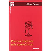 Poemas prácticos más que teóricos /  Practical Poems Rather Than Theoretical