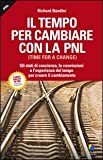 Il tempo per cambiare con la PNL (Time for a change)