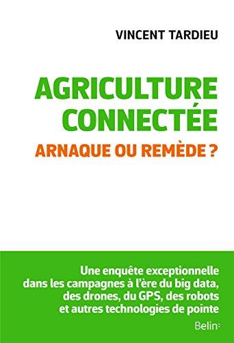 Agriculture connecte. Arnaque ou remde ?