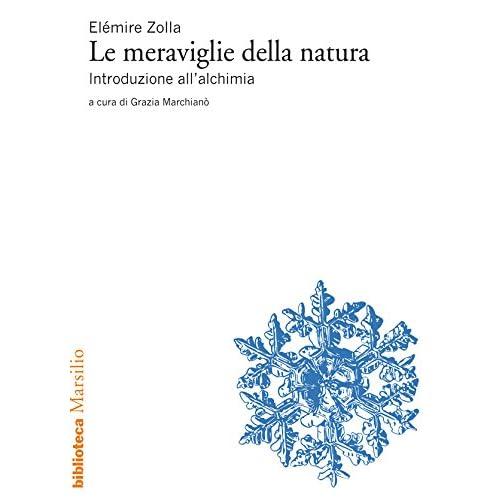 Le Meraviglie Della Natura: Introduzione All'Alchimia