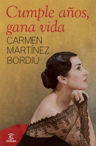Cumple años, gana vida por Carmen Martínez-Bordiú
