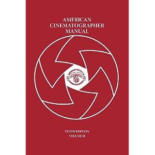 American Cinematographer Manual Vol. II: 2