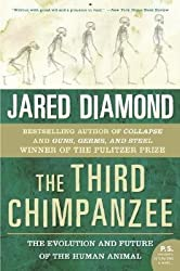[(The Third Chimpanzee: The Evolution and Future of the Human Animal)] [Author: Professor of Geography Jared Diamond] published on (February, 2007)