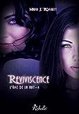 L'âme de la nuit: 4 - Reviviscence