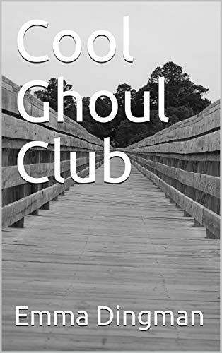 Cool Ghoul Club (English Edition) - Cool Ghoul, Ghost