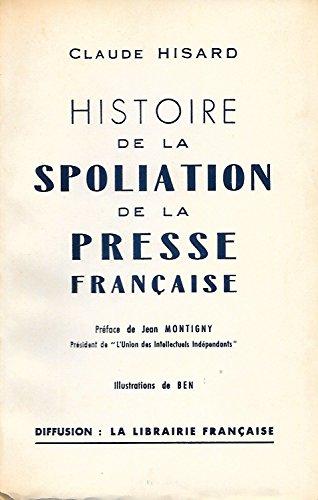 Histoire de la spoliation de la presse française