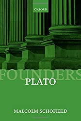Plato: Political Philosophy Founders of Modern Political and Social Thought by Malcolm Schofield (2006-08-31)