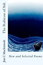 The Rubicon of Ash: New and Selected Poems