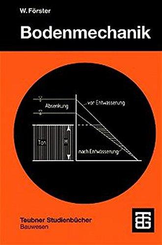 Bodenmechanik (Teubner Studienbücher Bauwesen)