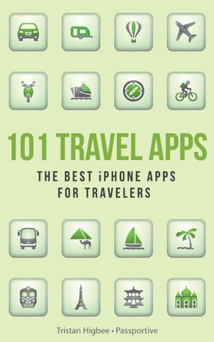 101 Travel Apps: The Best iPhone Apps for Travelers (English Edition) - Wireless Traveler