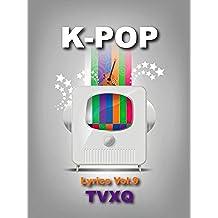 K-Pop Lyrics Vol.9 - TVXQ! (English Edition)