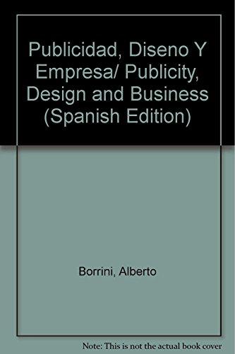 Descargar Libro Libro Publicidad, diseño y empresa de Alberto Borrini