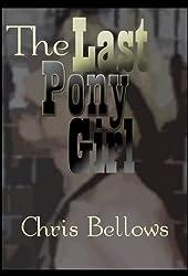 The Last Pony Girl