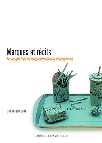 Marques et récits par Bruno Remaury