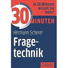 30 Minuten Fragetechnik