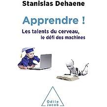 Apprendre !: Les talents du cerveau, le défi des machines (OJ.SCIENCES) (French Edition)
