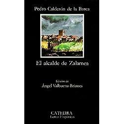 El alcalde de Zalamea (Letras Hispánicas)