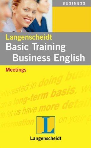 Langenscheidt Basic Training Business English: Meetings