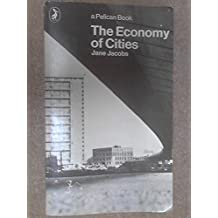THE ECONOMY OF CITIES (PELICAN) by JANE JACOBS (1972-08-01)