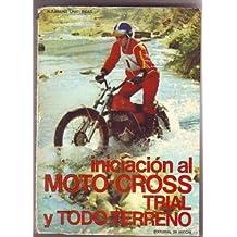 INICIACION AL MOTO-CROSS TRIAL Y TODO-TERRENO