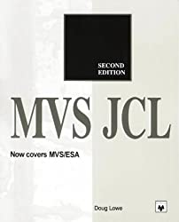 MVS JCL (2nd Edition) by Doug Lowe (1994-10-02)